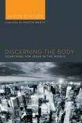 Discerning the Body