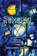 Salvation in My Pocket: Fragments of Faith and Theology