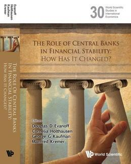 The Role of Central Banks in Financial Stability: How Has It Changed?