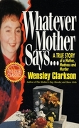 Whatever Mother Says...