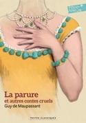 La parure et autres contes cruels