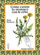 Come curare lo stomaco con le erbe