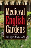 Medieval English Gardens