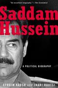 Saddam Hussein: A Political Biography