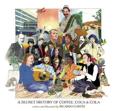 A Secret History of Coffee, Coca & Cola (FF)