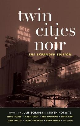 Twin Cities Noir: The Expanded Edition