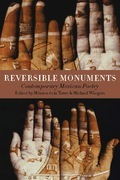 Reversible Monuments: Contemporary Mexican Poetry