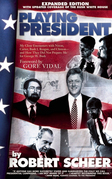 Playing President: My Close Ecounters with Nixon, Carter, Bush I, Reagan, and Clinton--and How They Did Not Prepare Me for George W. Bush