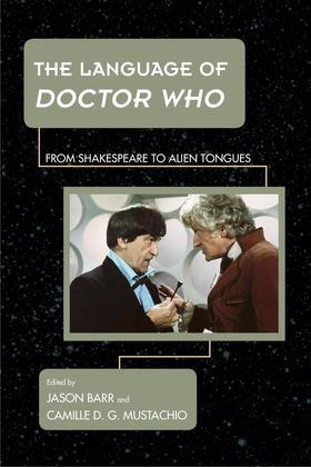 The Language of Doctor Who: From Shakespeare to Alien Tongues