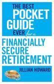 The Best Pocket Guide Ever for a Financially Secure Retirement