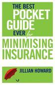 The Best Pocket Guide Ever for Minimising Insurance