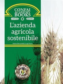 Confai Books v2   L'Azienda Agricola Sostenibile: le sfide della nuova Pac