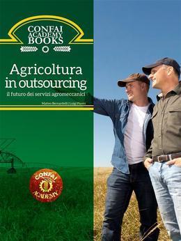 Confai Books v1   Agricoltura in outsourcing: il futuro dei servizi agromeccanici