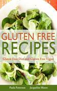 Gluten Free Recipes: Gluten Free Diet and Gluten Free Vegan