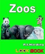 Zoos: A LOOK BOOK Easy Reader