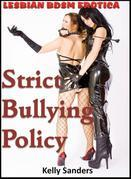 Strict Bullying Policy: Lesbian BDSM Erotica