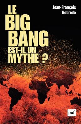 Le big bang est-il un mythe ?