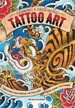 Drawing & Designing Tattoo Art: Creating Masterful Tattoo Art from Start to Finish
