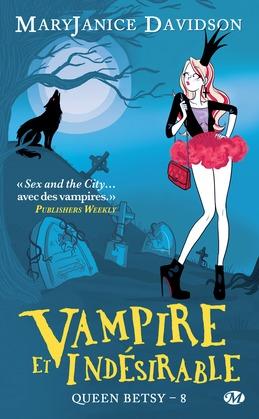 Vampire et Indésirable