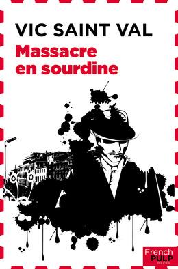 Massacre en sourdine