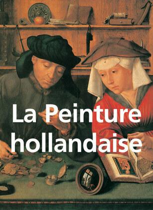 La Peinture hollandaise