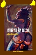 Anu Is the Sun the Sol: A Book Art and Poetry