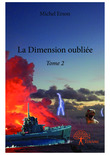 La Dimension oubliée - Tome 2