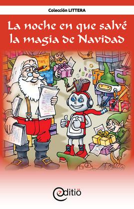 La noche en que salvé la magia de Navidad (Tamaño de imagen fijo)