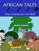 African Tales: How Tortoise Got His Shell