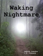 Waking Nightmare