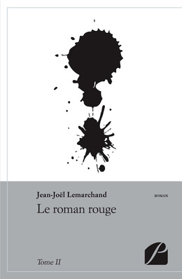 Le roman rouge - Tome II