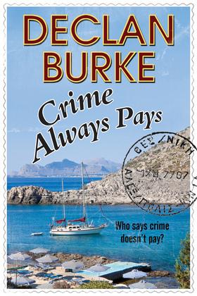 Crime Always Pays: A noir Irish heist thriller