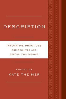 Description: Innovative Practices for Archives and Special Collections