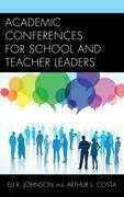 Academic Conferences for School and Teacher Leaders