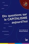 Dix questions sur le capitalisme aujourd'hui