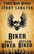 Jerry Langton Three-Book Biker Bundle