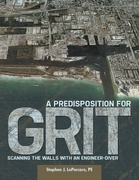 A Predisposition for Grit: Scanning the Walls With an Engineer Diver
