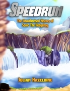 Speedrun: The Unauthorised History of Sonic the Hedgehog