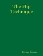 The Flip Technique