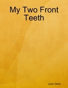My Two Front Teeth