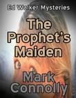 The Prophet's Maiden