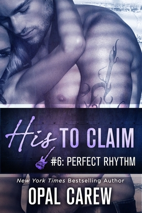 His to Claim #6: Perfect Rhythm