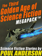 The Third Golden Age of Science Fiction MEGAPACK ?: Poul Anderson