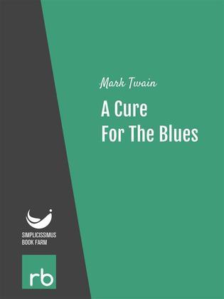 A Cure For The Blues (Audio-eBook)