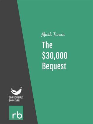 The $30,000 Bequest (Audio-eBook)