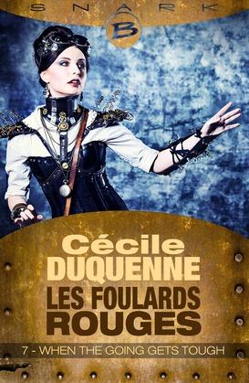 When the Going Gets Tough - Les Foulards Rouges - Saison 1 - Épisode 7