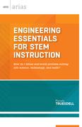 Engineering Essentials for STEM Instruction
