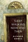 Sleep Walking Now and Then