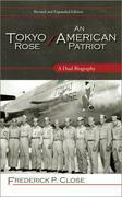 Tokyo Rose / An American Patriot
