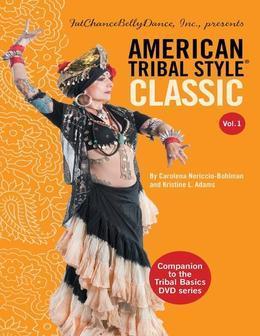American Tribal Style(r) Classic: Volume 1